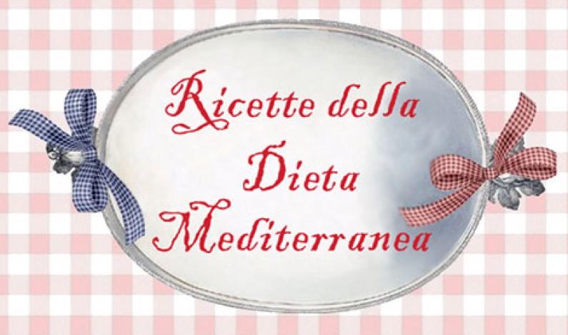 Ricette Dieta Mediterranea: un successo pieno e meritato