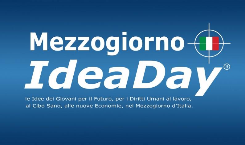 """Crisi economica? Ora basta! e prende vita dai creativi """"IdeaDay"""" la Primavera del Mezzogiorno d'Italia"""