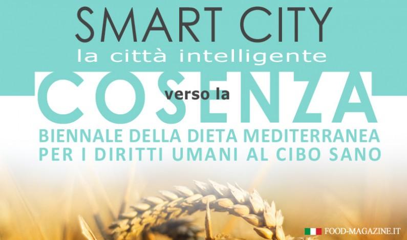 """Smart City: a Cosenza la """"Città intelligente"""" che promuove Diritti Umani al Cibo Sano e Dieta Mediterranea"""